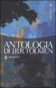 Antologia di J.R.R. Tolkien (Bompiani)