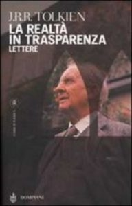 La realtà in trasparenza Lettere 1914-1973