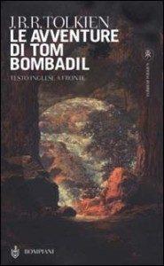 Le avventure di Tom Bombadil (Bompiani)